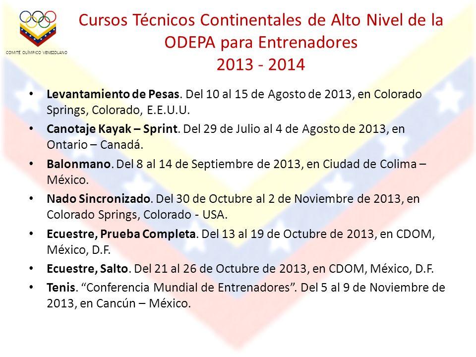 Cursos Técnicos Continentales de Alto Nivel de la ODEPA para Entrenadores 2013 - 2014 Levantamiento de Pesas.