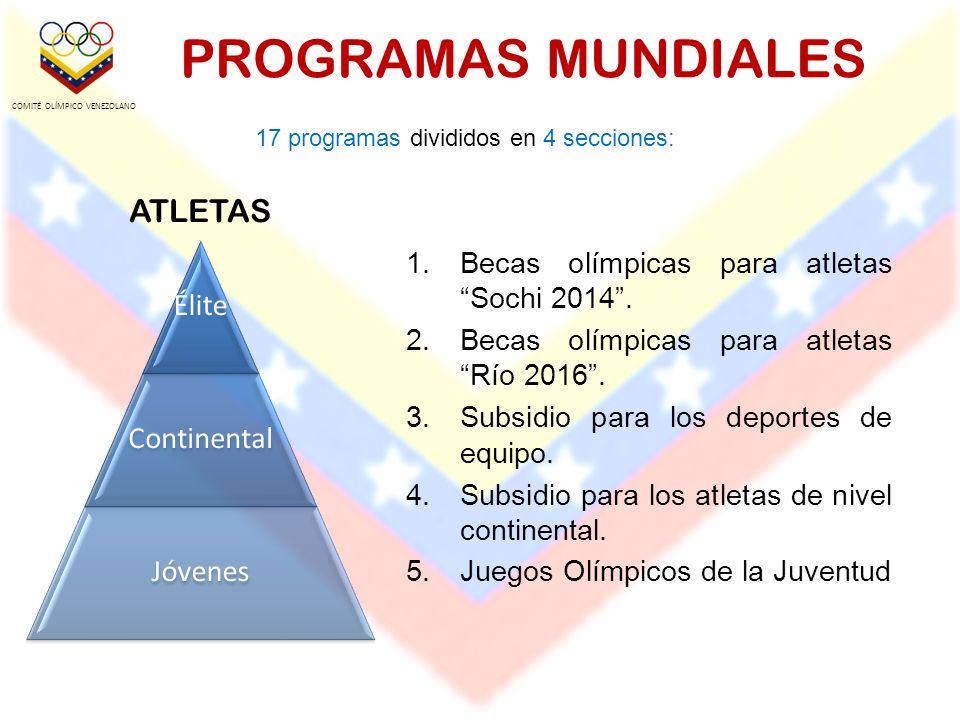 GENERALIDADES DEL PROGRAMA Esta dirigido a las Federaciones Nacionales afiliadas al Comité Olímpico Venezolano.