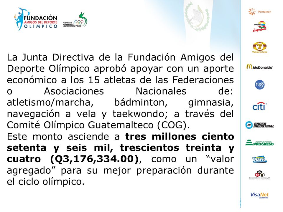 La Junta Directiva de la Fundación Amigos del Deporte Olímpico aprobó apoyar con un aporte económico a los 15 atletas de las Federaciones o Asociacion