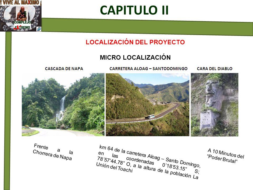 LOCALIZACIÓN DEL PROYECTO MICRO LOCALIZACIÓN CAPITULO II km 64 de la carretera Aloag – Santo Domingo, en las coordenadas 0˚1853.15 S; 78˚5744.78 O, a