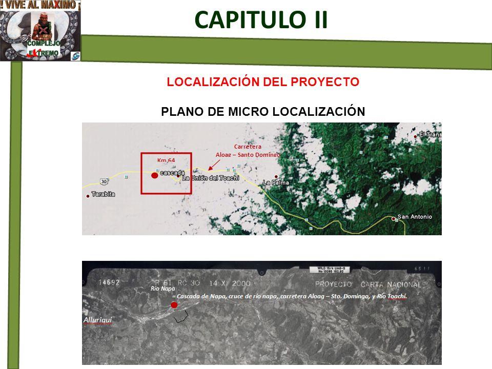 LOCALIZACIÓN DEL PROYECTO PLANO DE MICRO LOCALIZACIÓN CAPITULO II