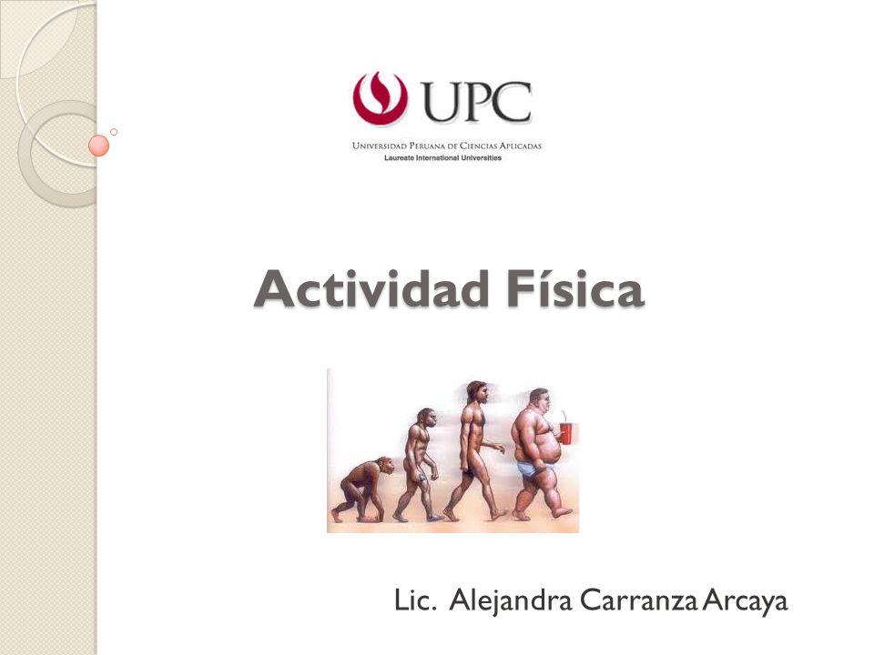 Actividad Física Lic. Alejandra Carranza Arcaya