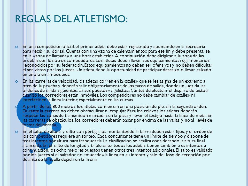 REGLAS DEL ATLETISMO: En una competición oficial, el primer atleta debe estar registrado y apuntando en la secretaría para recibir su dorsal. Cuenta c