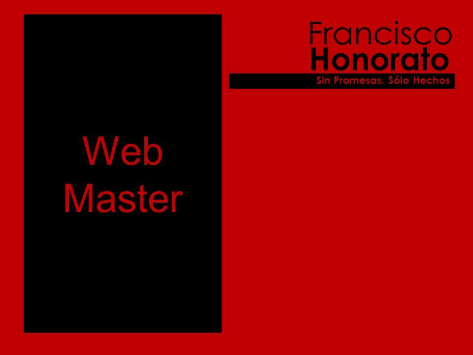 Web Master Francisco Honorato Sin Promesas, Sólo Hechos
