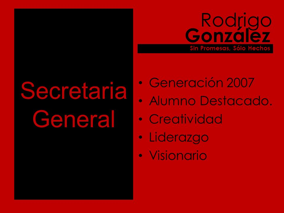 Secretaria General Generación 2007 Alumno Destacado.