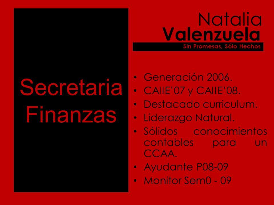 Secretaria Finanzas Generación 2006. CAIIE07 y CAIIE08.