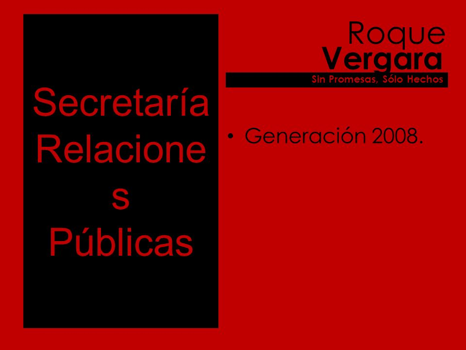 Secretaría Relacione s Internas Generación 2005.