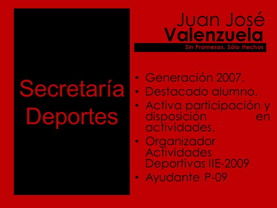 Secretaría Deportes Generación 2007. Destacado alumno.