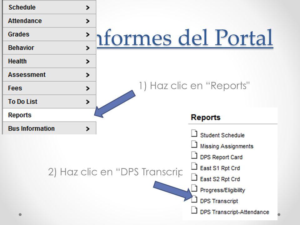 Informes del Portal Informes del Portal 1) Haz clic en Reports