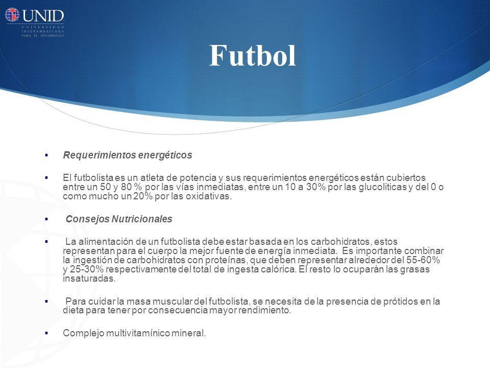 Futbol Requerimientos energéticos El futbolista es un atleta de potencia y sus requerimientos energéticos están cubiertos entre un 50 y 80 % por las v