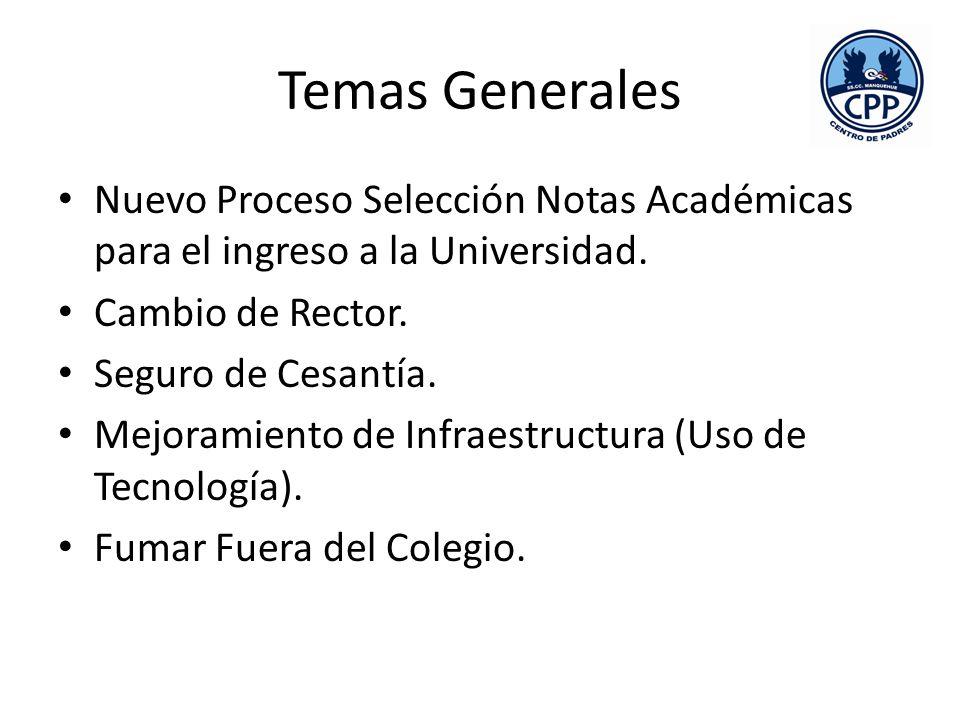 Temas Generales Nuevo Proceso Selección Notas Académicas para el ingreso a la Universidad.