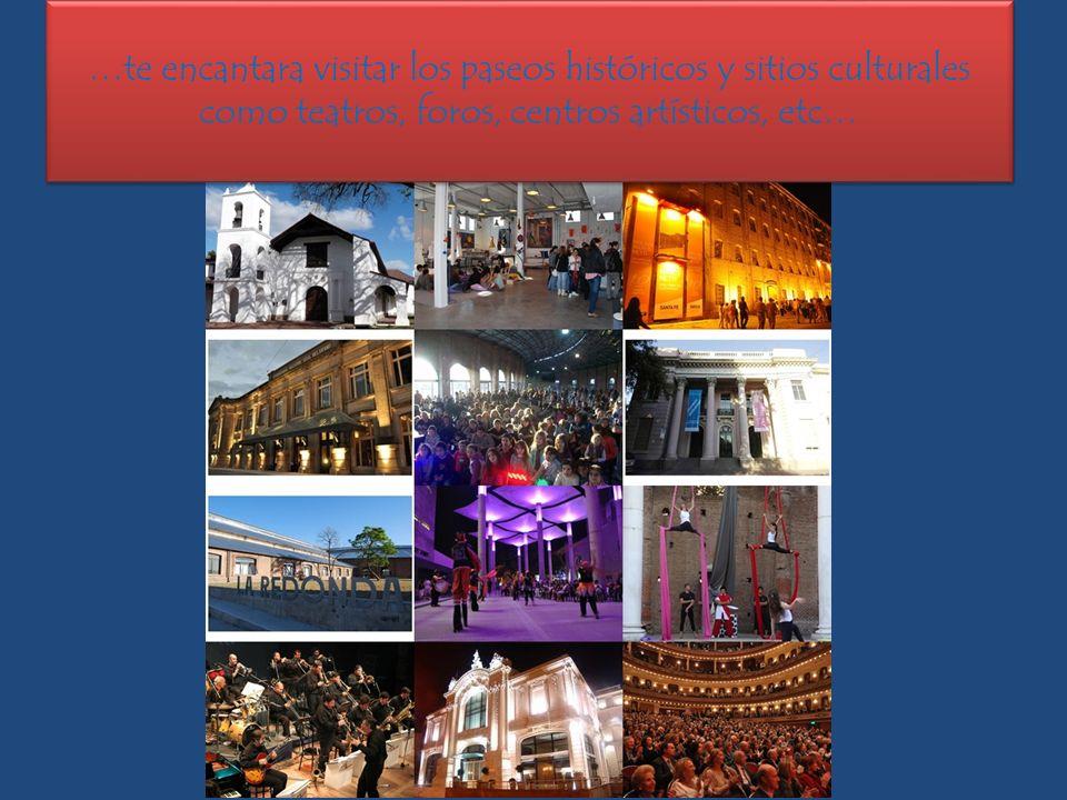 …te encantara visitar los paseos históricos y sitios culturales como teatros, foros, centros artísticos, etc…