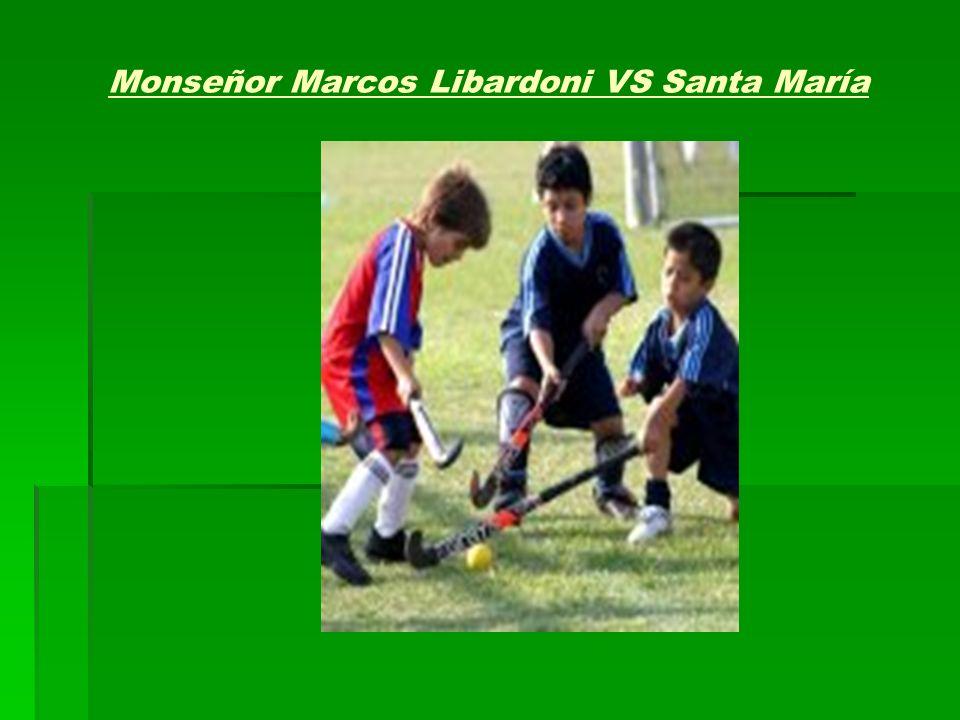 Monseñor Marcos Libardoni VS Santa María