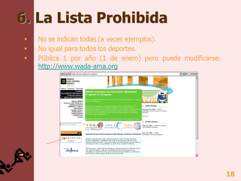 18 6.La Lista Prohibida No se indican todas (a veces ejemplos).