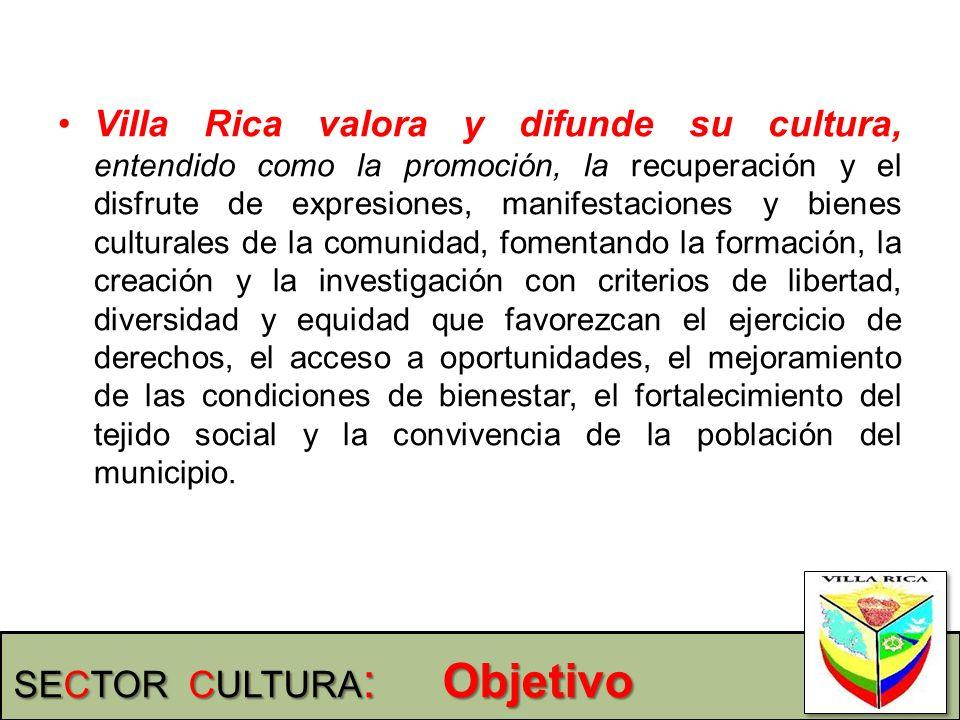 Villa Rica valora y difunde su cultura, entendido como la promoción, la recuperación y el disfrute de expresiones, manifestaciones y bienes culturales