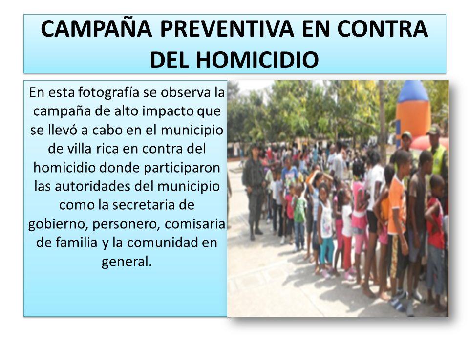 CAMPAÑA PREVENTIVA EN CONTRA DEL HOMICIDIO En esta fotografía se observa la campaña de alto impacto que se llevó a cabo en el municipio de villa rica