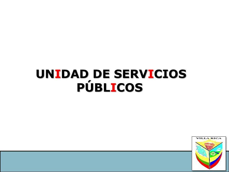UNIDAD DE SERVICIOS PÚBLICOS UNIDAD DE SERVICIOS PÚBLICOS