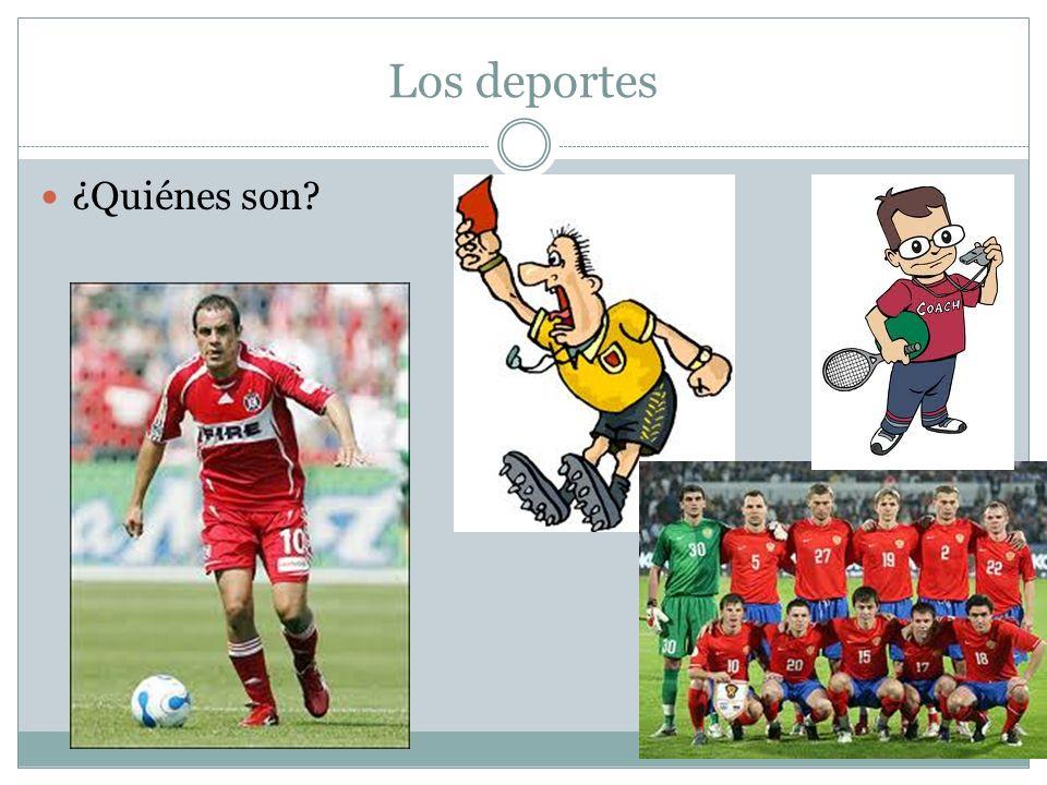 Los deportes ¿Quiénes son