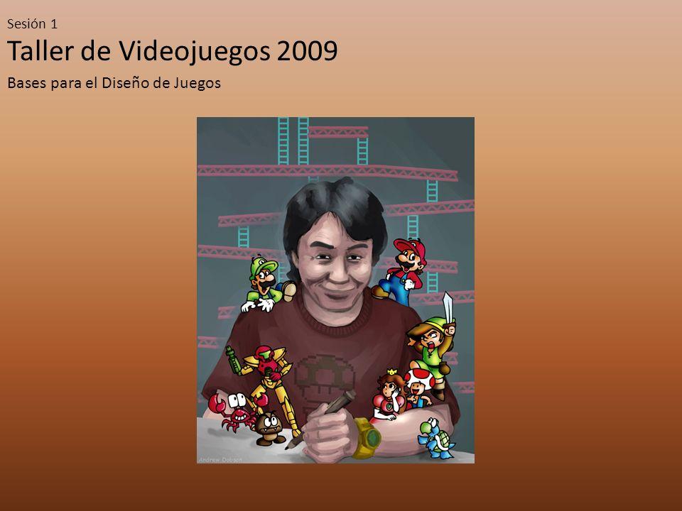 Taller de Videojuegos 2009 Sesión 1 Generando una idea Game Designer Programador Músico Artista Ingeniero de Audio NO ES VISIONARIO