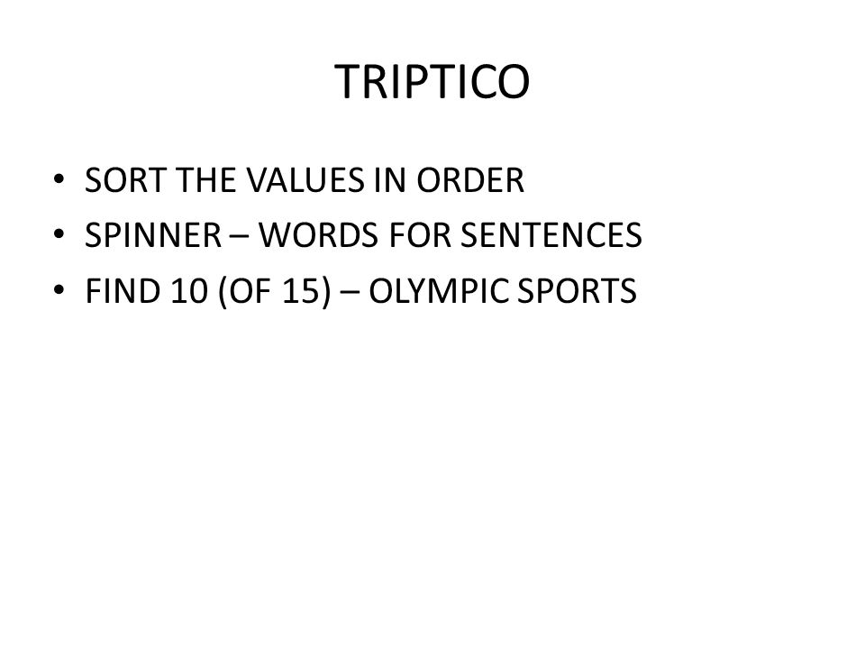 TRIPTICO SORT THE VALUES IN ORDER SPINNER – WORDS FOR SENTENCES FIND 10 (OF 15) – OLYMPIC SPORTS