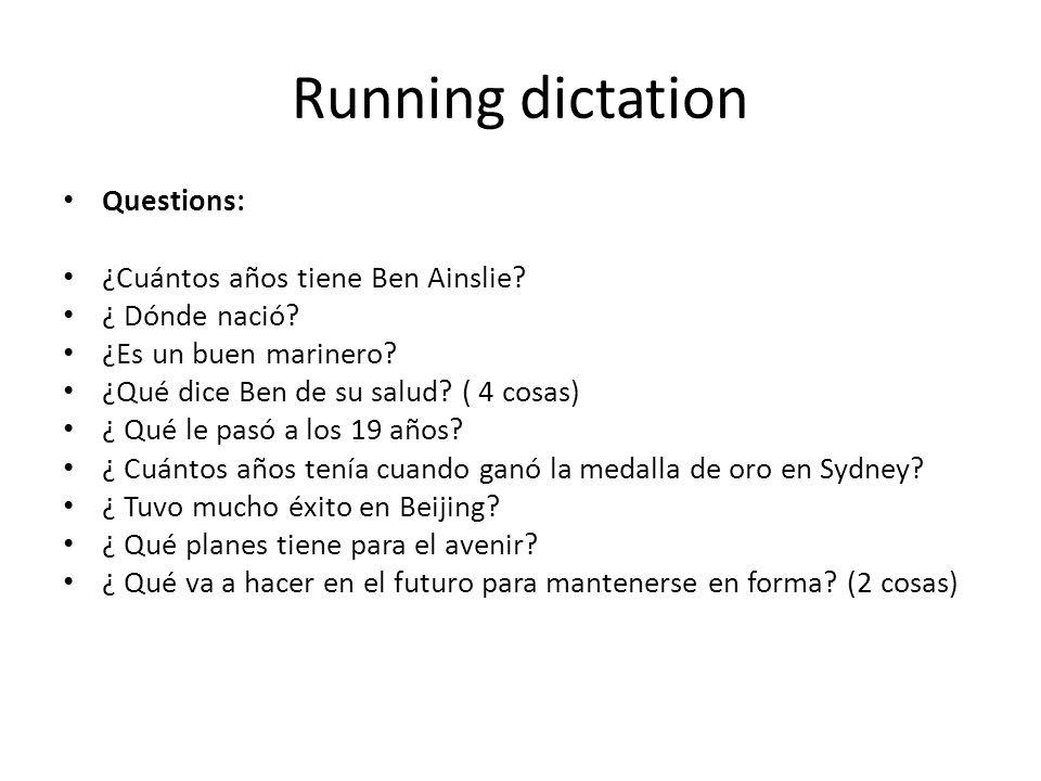 Running dictation Los Juegos Olímpicos 2012: Me llamo Ben Ainslie. Nací en 1977.. Soy de Lymington en Ingleterra y mi deporte olímpico es la vela. Así