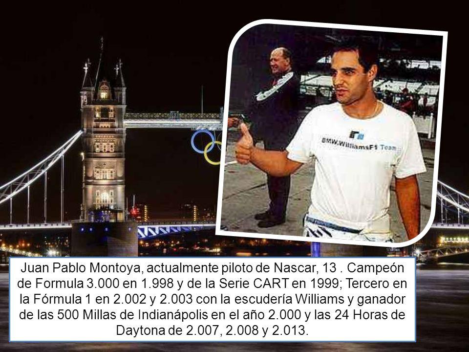 Juan Pablo Montoya, actualmente piloto de Nascar, 13. Campeón de Formula 3.000 en 1.998 y de la Serie CART en 1999; Tercero en la Fórmula 1 en 2.002 y