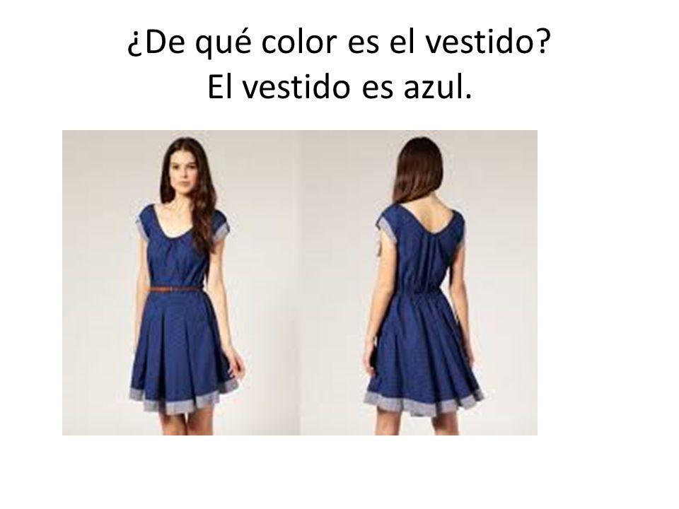 ¿De qué color es el vestido? El vestido es azul.