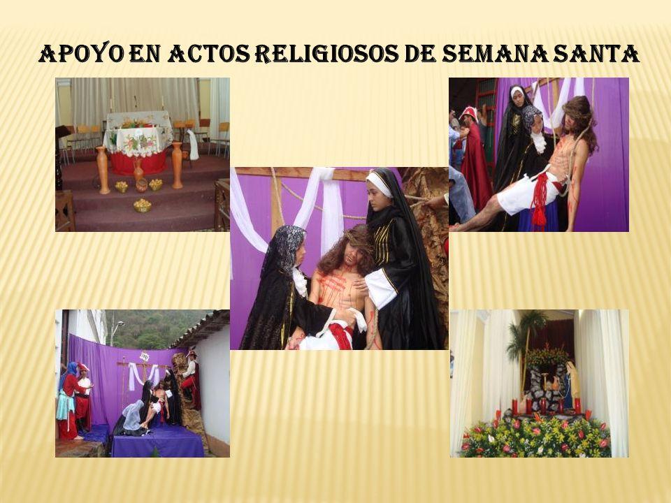APOYO EN ACTOS RELIGIOSOS DE SEMANA SANTA