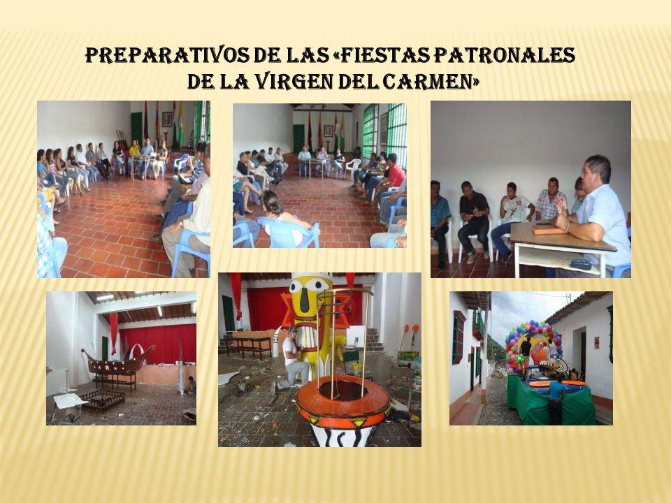 PREPARATIVOS DE LAS «FIESTAS PATRONALES DE LA VIRGEN DEL CARMEN»