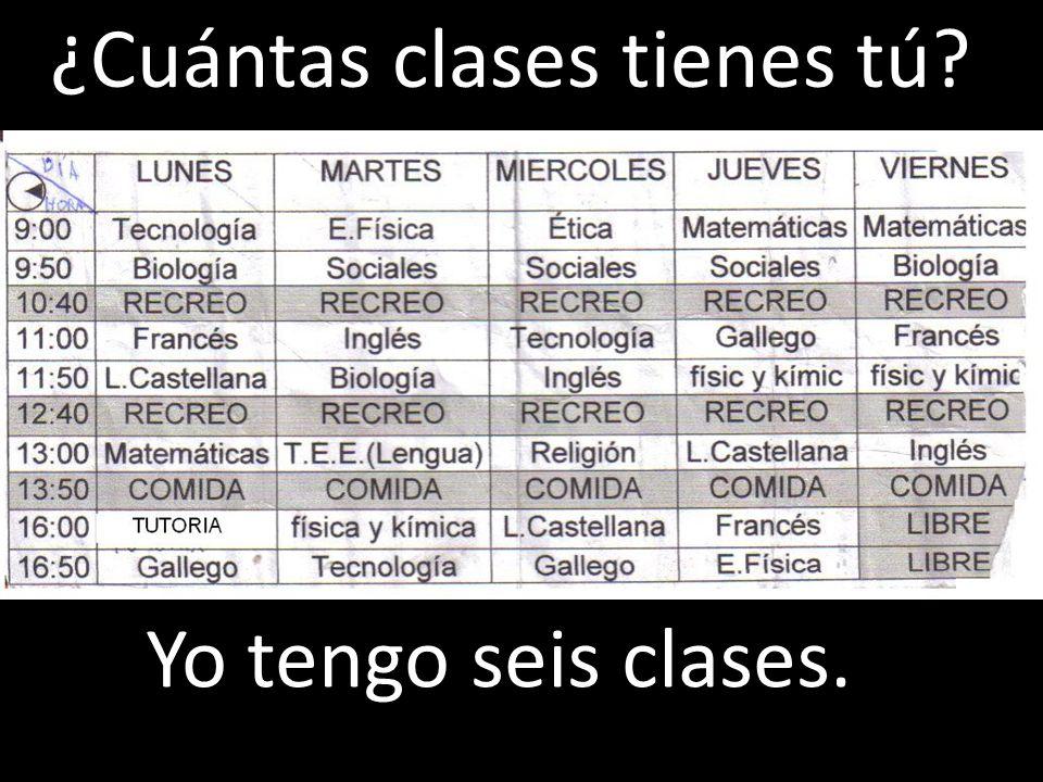 ¿Cuántas clases tienes tú?