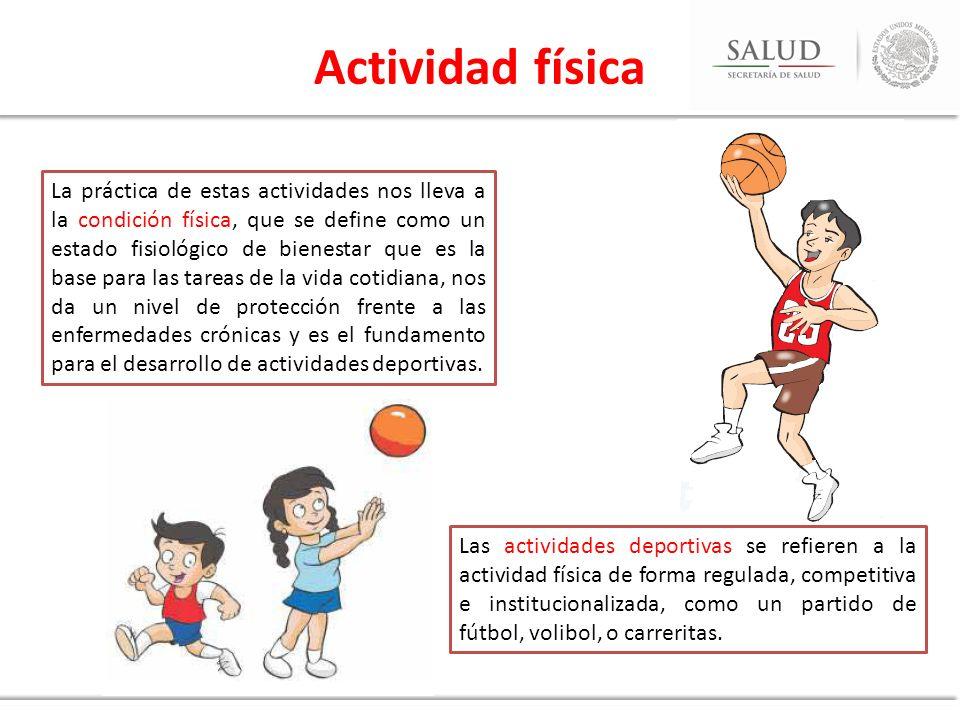 La práctica de estas actividades nos lleva a la condición física, que se define como un estado fisiológico de bienestar que es la base para las tareas