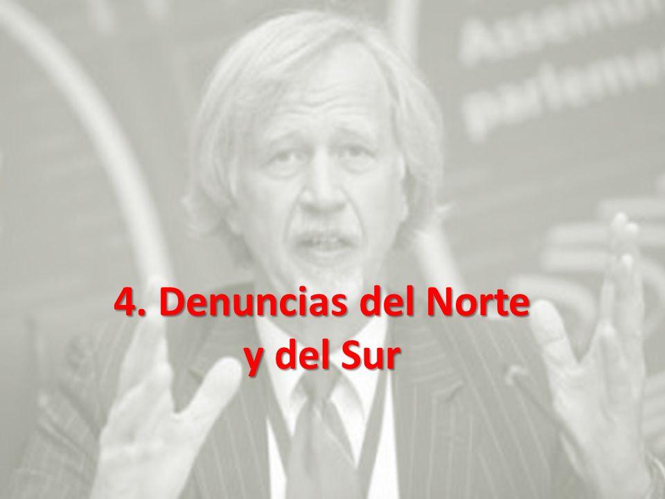4. Denuncias del Norte y del Sur