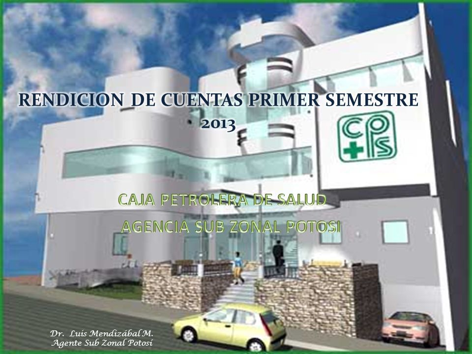 Dr. Luis Mendizábal M. Agente Sub Zonal Potosí