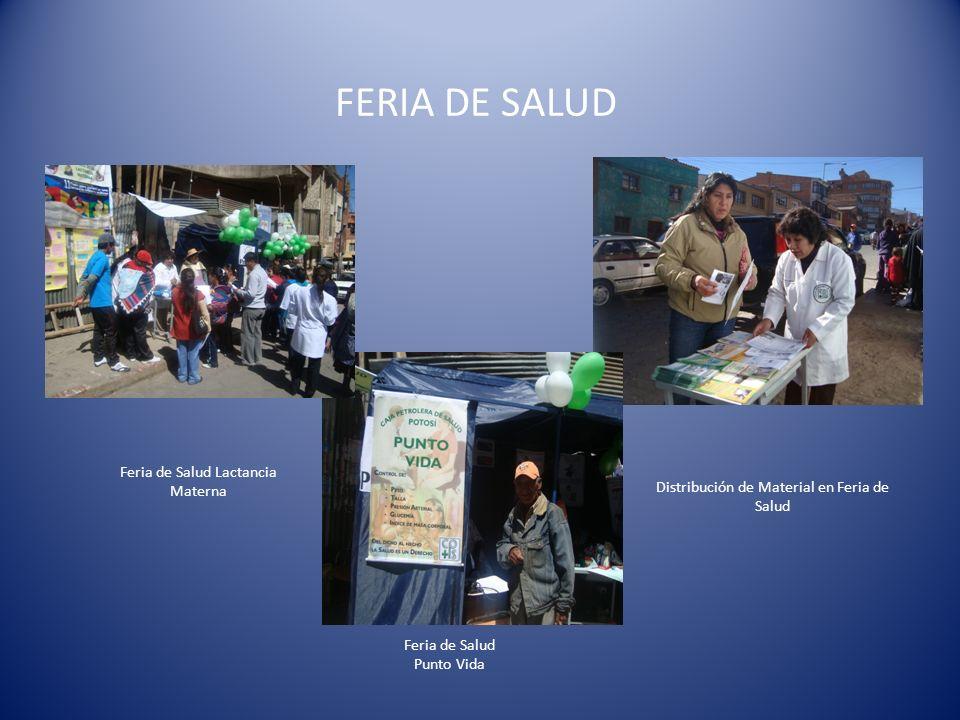 FERIA DE SALUD Feria de Salud Lactancia Materna Feria de Salud Punto Vida Distribución de Material en Feria de Salud