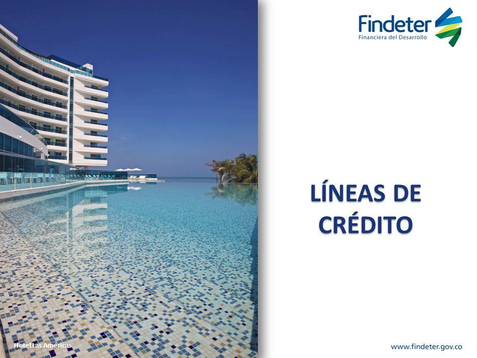 LÍNEAS DE CRÉDITO LÍNEAS DE CRÉDITO Hotel Las Américas