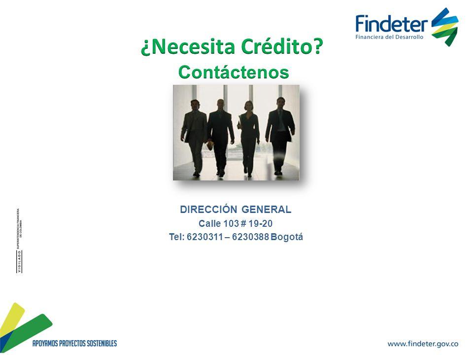 MUCHAS GRACIAS DIRECCIÓN GENERAL Calle 103 # 19-20 Tel: 6230311 – 6230388 Bogotá