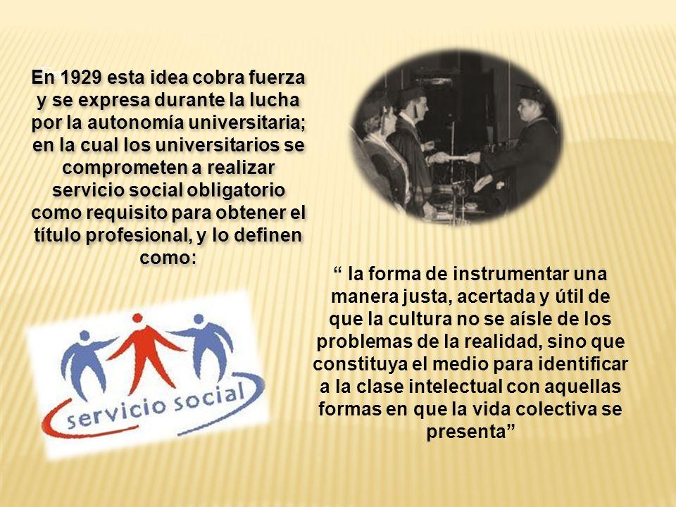Artículo 3º: I.Apoyar la formación de una conciencia de responsabilidad social en la comunidad universitaria.