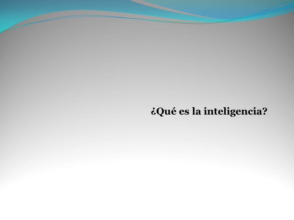 La inteligencia, una combinación de factores Según esta teoría, todos los seres humanos poseen las ocho inteligencias en mayor o menor medida.
