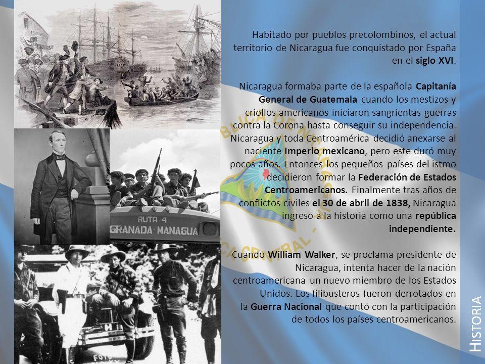 H ISTORIA Habitado por pueblos precolombinos, el actual territorio de Nicaragua fue conquistado por España en el siglo XVI. Nicaragua formaba parte de