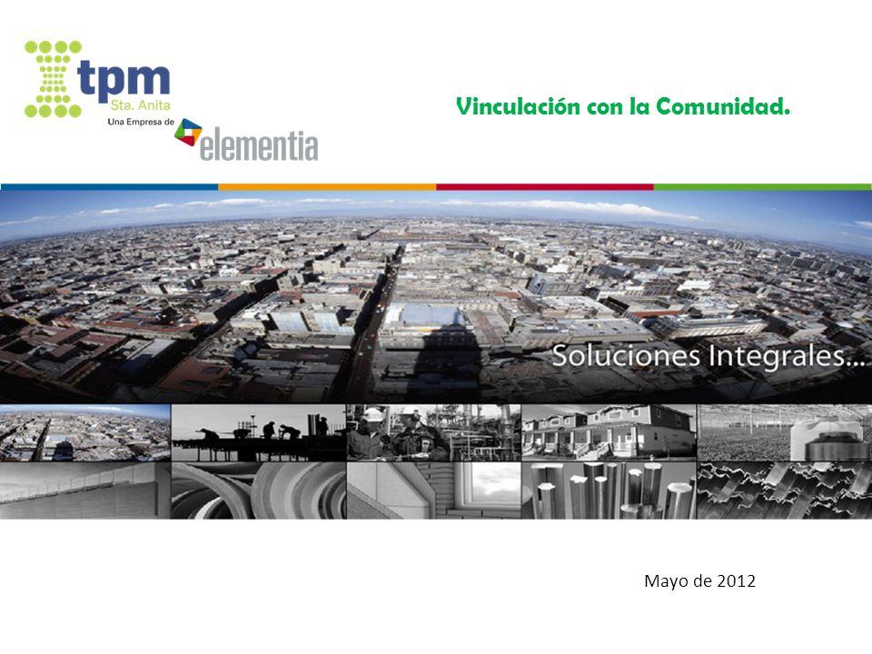 Octubre 2011 Mayo de 2012 Vinculación con la Comunidad.