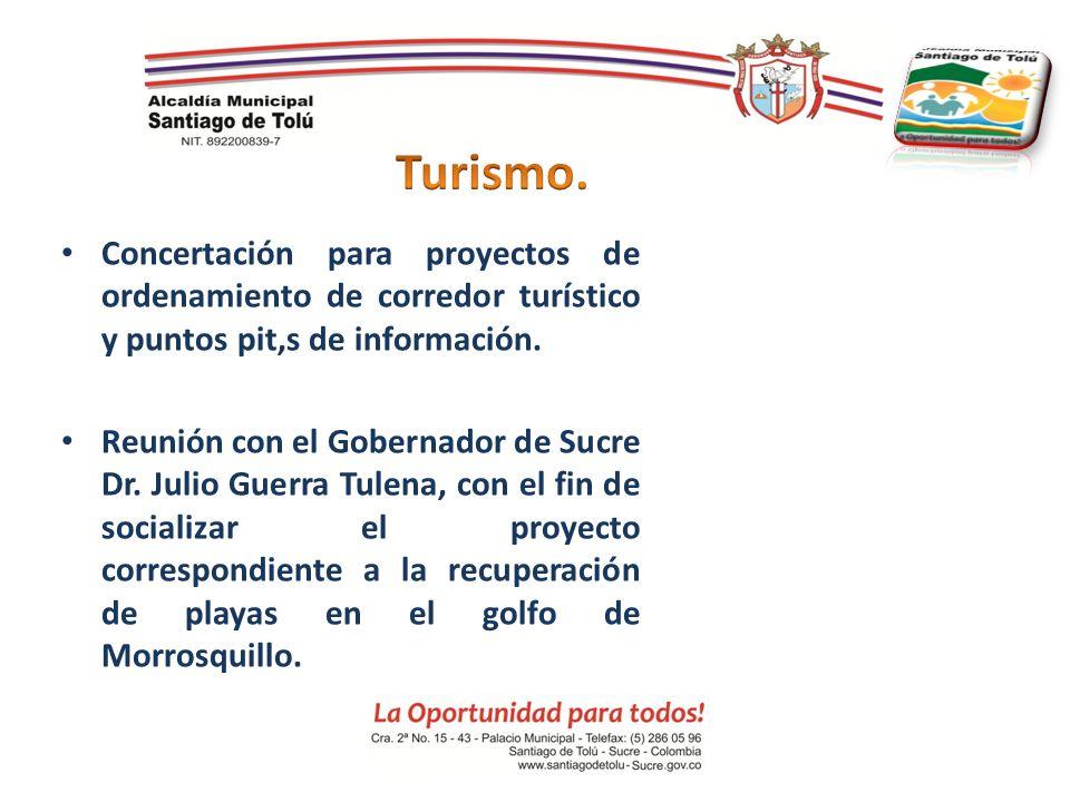 Concertación para proyectos de ordenamiento de corredor turístico y puntos pit,s de información. Reunión con el Gobernador de Sucre Dr. Julio Guerra T