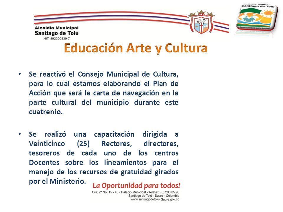 Se reactivó el Consejo Municipal de Cultura, para lo cual estamos elaborando el Plan de Acción que será la carta de navegación en la parte cultural de