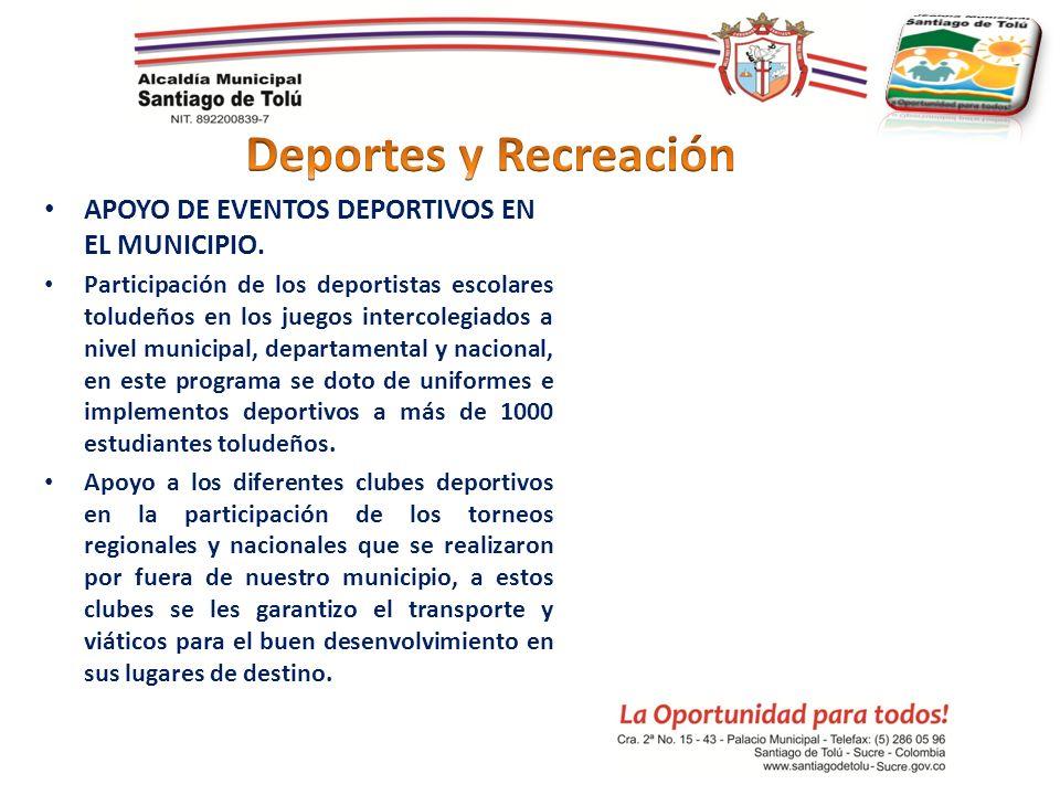 APOYO DE EVENTOS DEPORTIVOS EN EL MUNICIPIO. Participación de los deportistas escolares toludeños en los juegos intercolegiados a nivel municipal, dep