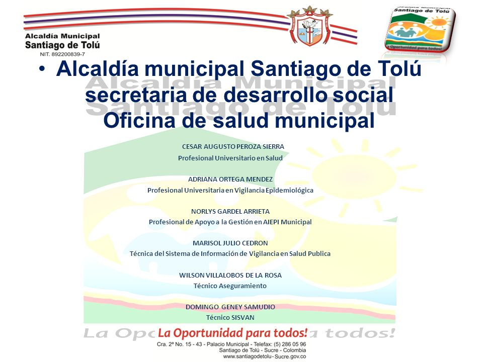 Alcaldía municipal Santiago de Tolú secretaria de desarrollo social Oficina de salud municipal CESAR AUGUSTO PEROZA SIERRA Profesional Universitario e