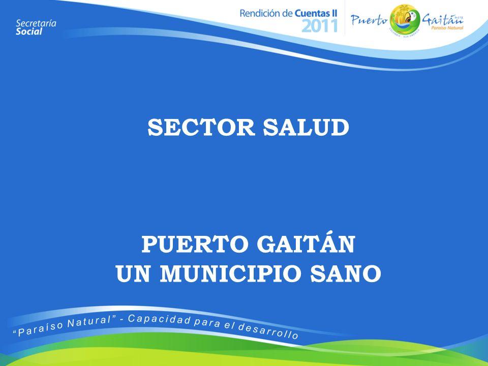 SECTOR SALUD PUERTO GAITÁN UN MUNICIPIO SANO