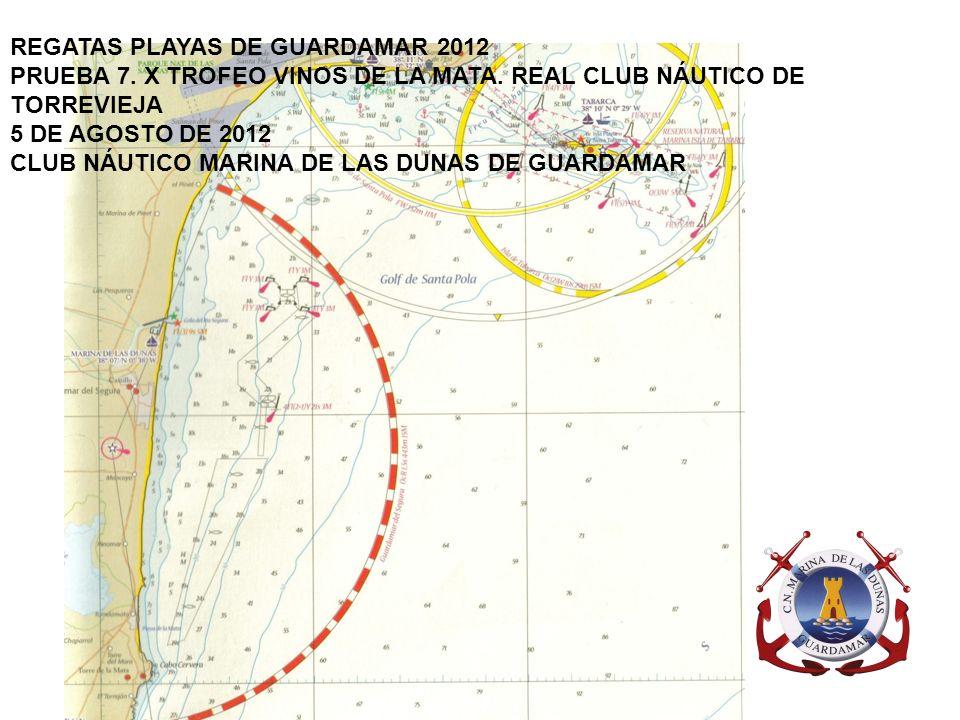 REGATAS PLAYAS DE GUARDAMAR 2012 PRUEBA 7. X TROFEO VINOS DE LA MATA.