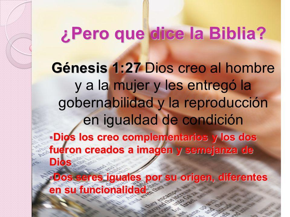 ¿Pero que dice la Biblia.