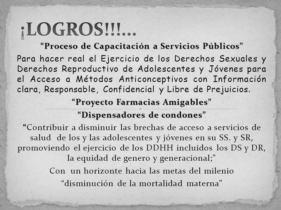 Proceso de Capacitación a Servicios Públicos Para hacer real el Ejercicio de los Derechos Sexuales y Derechos Reproductivo de Adolescentes y Jóvenes p