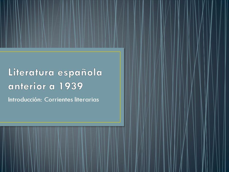 Introducción: Corrientes literarias