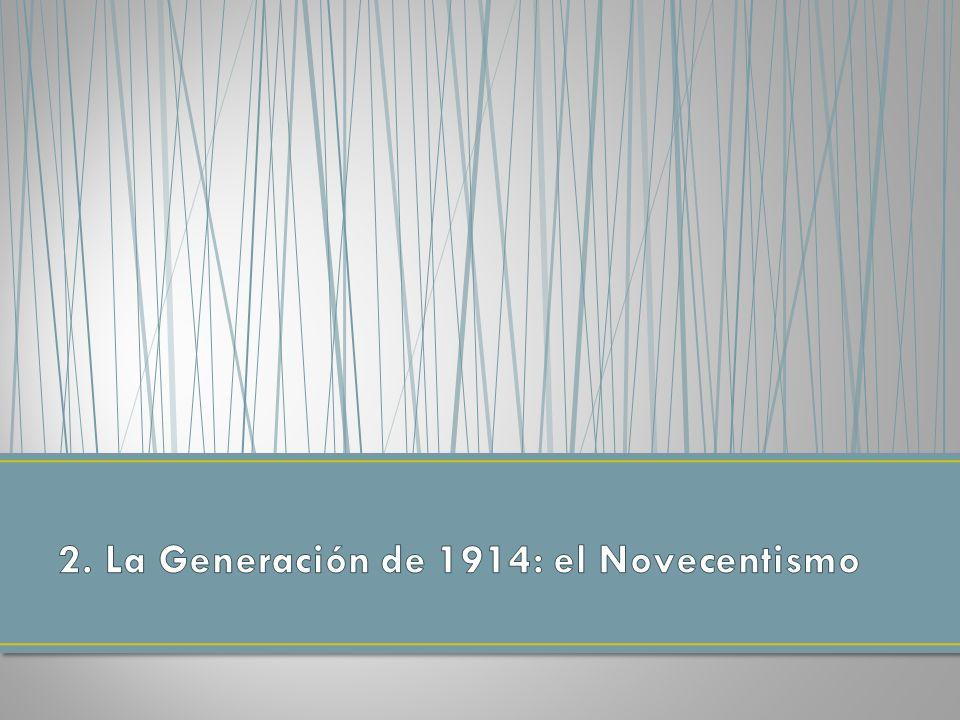 Con el nombre de novecentismo (o Generación de 1914) se designa a un grupo de escritores situados entre la Generación del 98 y la del 27.
